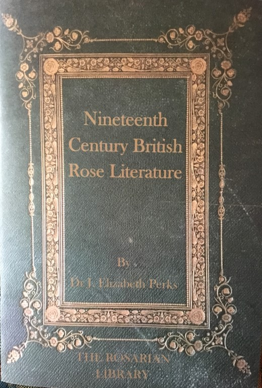 19th Century Rose Literature by Dr Elizabeth Perks
